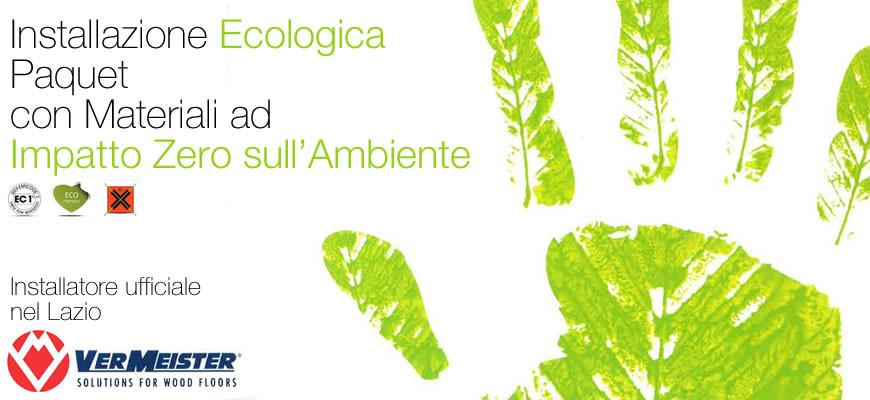 Installazione Ecologica a impatto Zero del Parquet